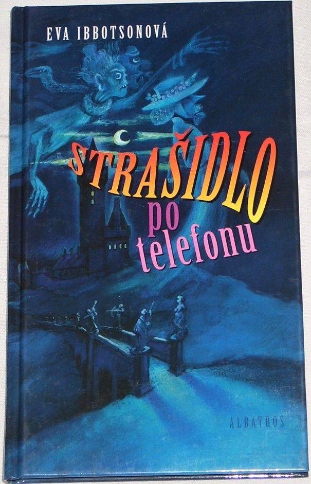 Ibbotsonová Eva - Strašidlo po telefonu