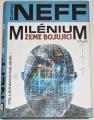 Neff Ondřej - Milénium II: Země bojující