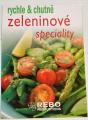 Rychle & chutně: Zeleninové speciality