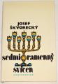 Škvorecký Josef - Sedmiramenný svícen