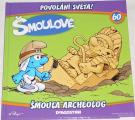 Šmoulové 60: Šmoula archeolog