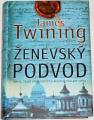 Twining James - Ženevský podvod