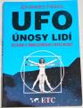 Fiebag Johannes - UFO únosy lidí (Setkání s mimozemskou inteligencí)