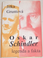 Gruntová Jitka - Oskar Schindler (Legenda a fakta)