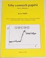 Hladík René - Trhy cenných papírů (akcie a dluhopisy)
