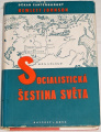 Johnson Hewlett - Socialistická šestina světa
