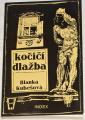 Kubešová Blanka - Kočičí dlažba