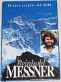 Messner Reinhold - Třináct zrcadel mé duše