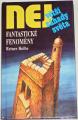 Největší záhady světa: Holbe Reiner - Fantastické fenomény
