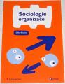Novotná Eliška - Sociologie organizace