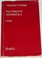 Třešňák Vlastimil - Plonková sedmička (texty)