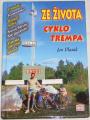 Vlasák Jan - Ze života cyklotrempa