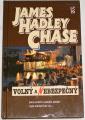 Chase James Hadley - Volný a nebezpečný
