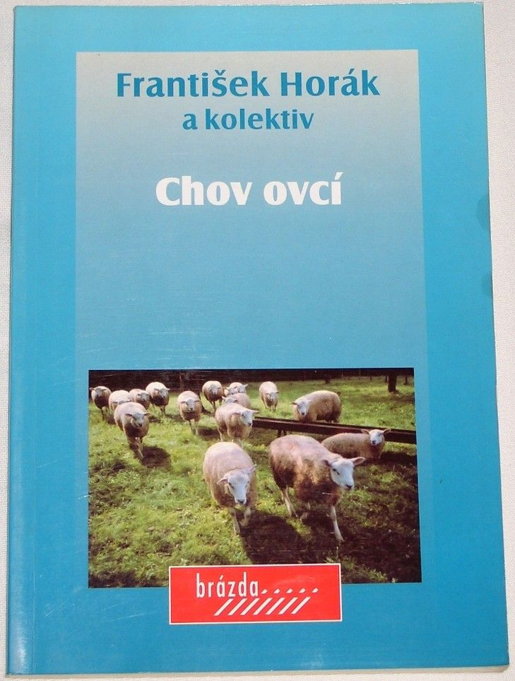 Horák František - Chov ovcí