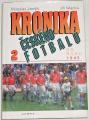 Jenšík Miloslav - Kronika českého fotbalu 2 (od roku 1945)