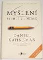 Kahneman Daniel - Myšlení rychlé a pomalé