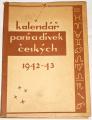 Kalendář paní a dívek českých 1942-43