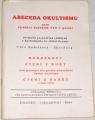 Kubištová-Škochová Věra - Abeceda okultismu aneb využití tajných věd v praxi