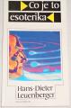 Leuenberger Hans-Dieter - Co je to esoterika