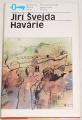 Švejda Jiří - Havárie