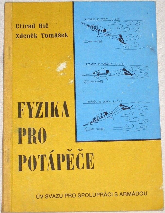 Bič Ctirad, Tomášek Zdeněk - Fyzika pro potápěče