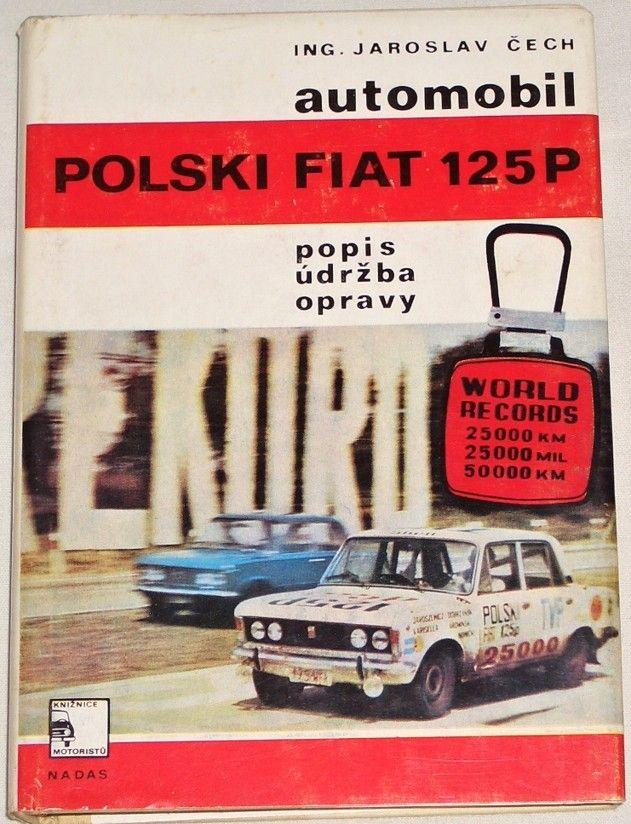 Čech Jaroslav - Automobil Polski Fiat 125P