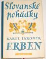 Erben Karel Jaromír - Slovanské pohádky