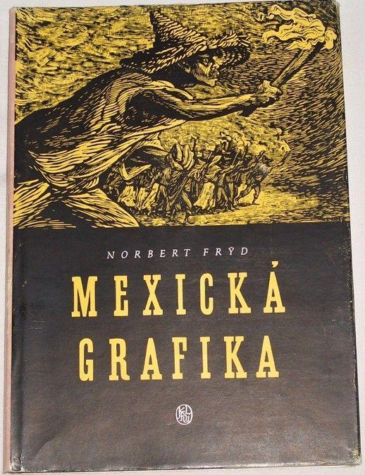 Frýd Norbert - Mexická grafika