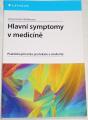 Hehlmann Annemarie - Hlavní symptomy v medicíně