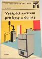 Jukl Alois - Vytápěcí zařízení pro byty a domky