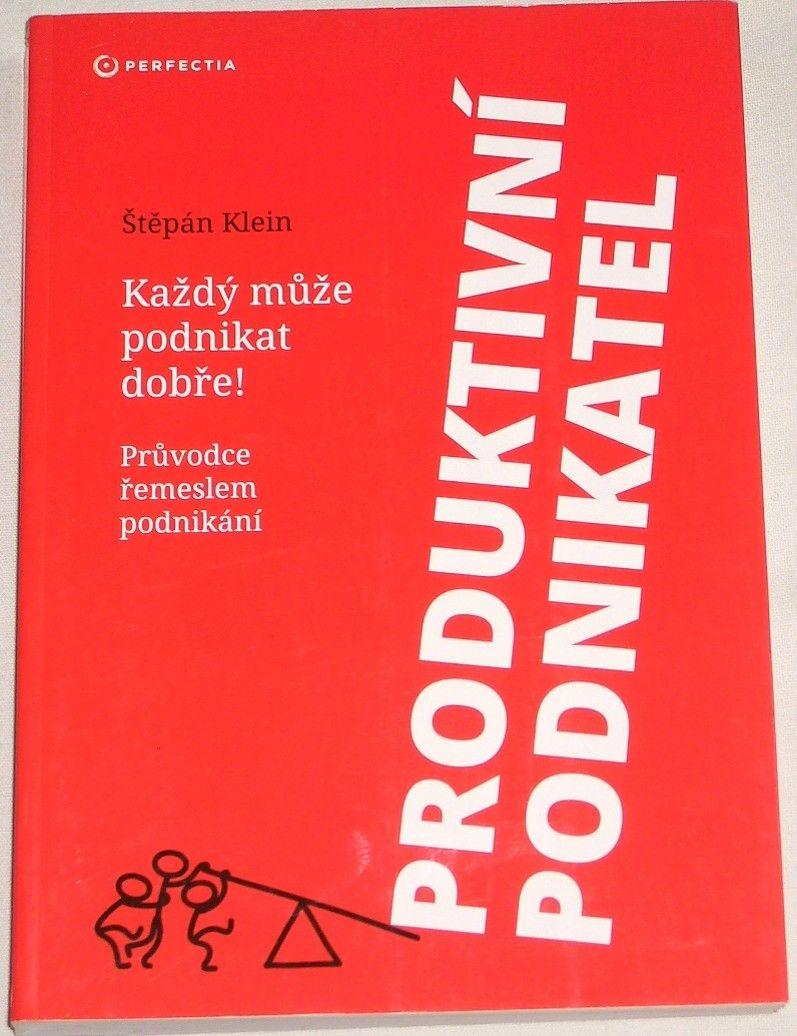 Klein Štěpán - Produktivní podnikatel