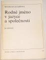 Knappová Miloslava - Rodné jméno v jazyce a společnosti