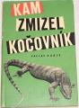 Kubík Václav - Kam zmizel kočovník