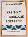 Kukleta Miloslav - Kapitoly z fyziologie potápěče