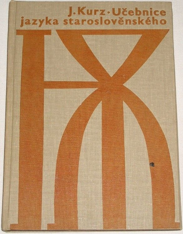 Kurz Josef - Učebnice jazyka staroslověnského