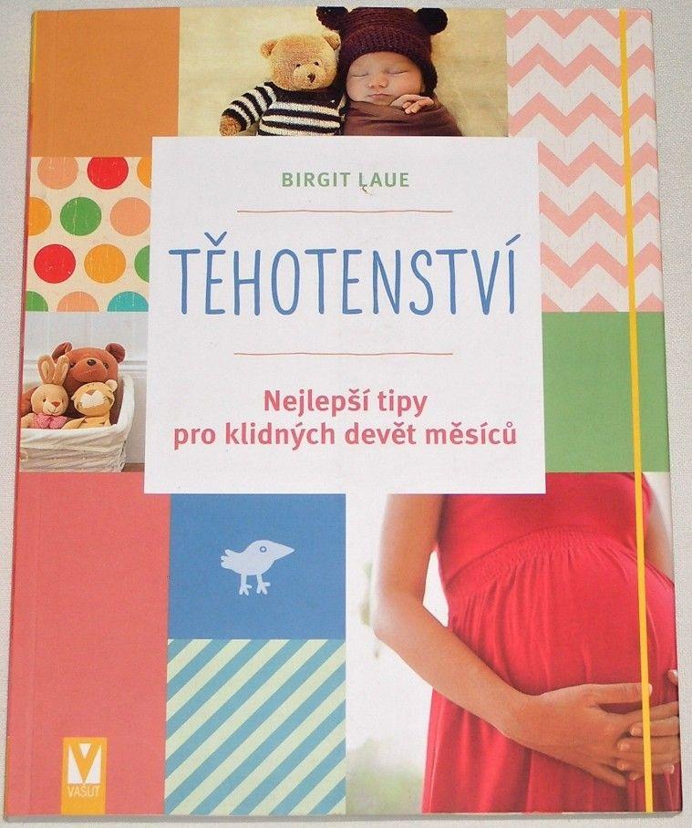 Laue Birgit - Těhotenství