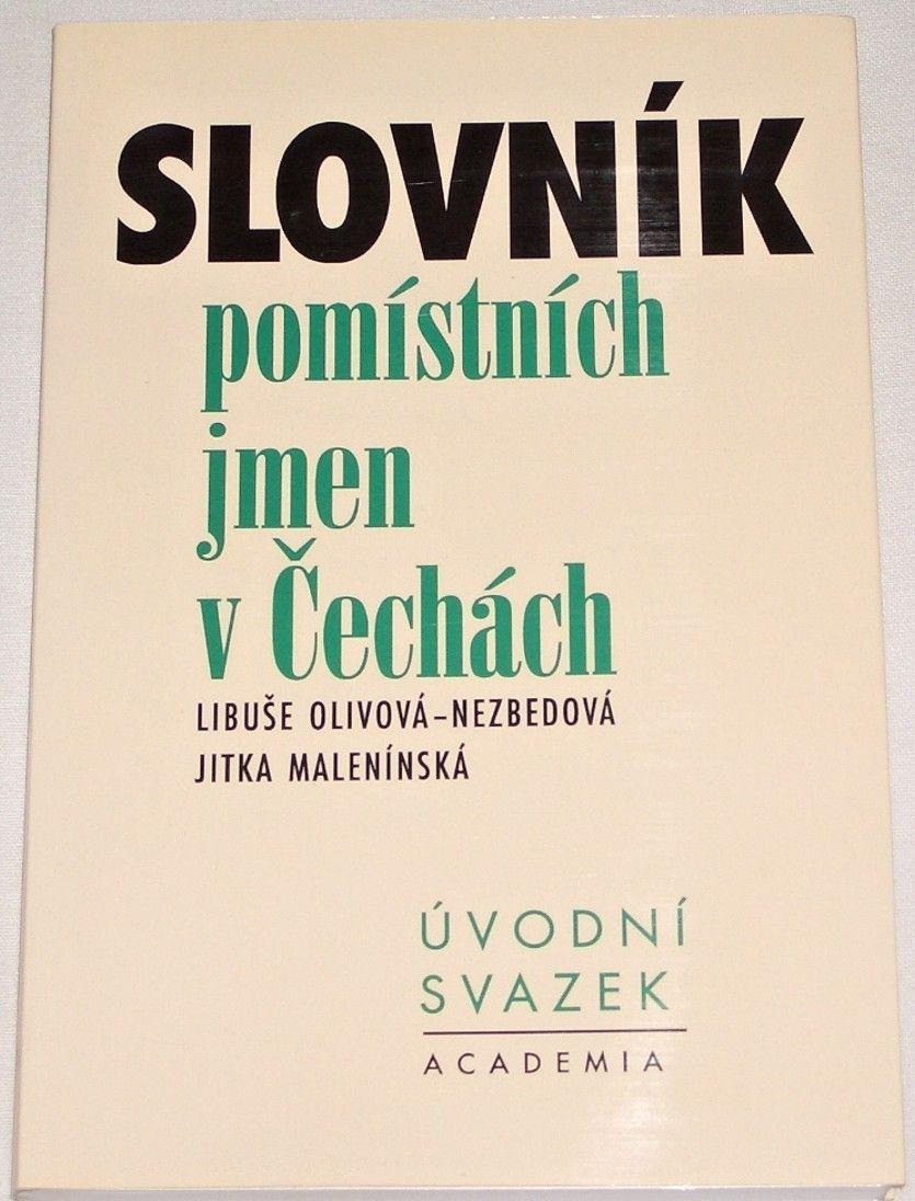 Nezbedová-Olivová Libuše, Malenínská Jitka - Slovník pomístních jmen v Čechách