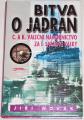 Novák Jiří - Bitva o Jadran