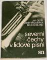 Oliva, Pazderka, Koblenc - Severní Čechy v lidové písni