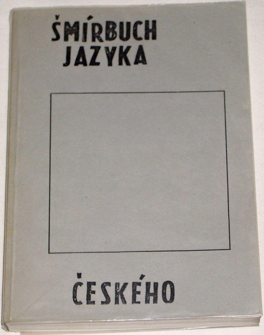 Ouředník Patrik - Šmírbuch jazyka českého