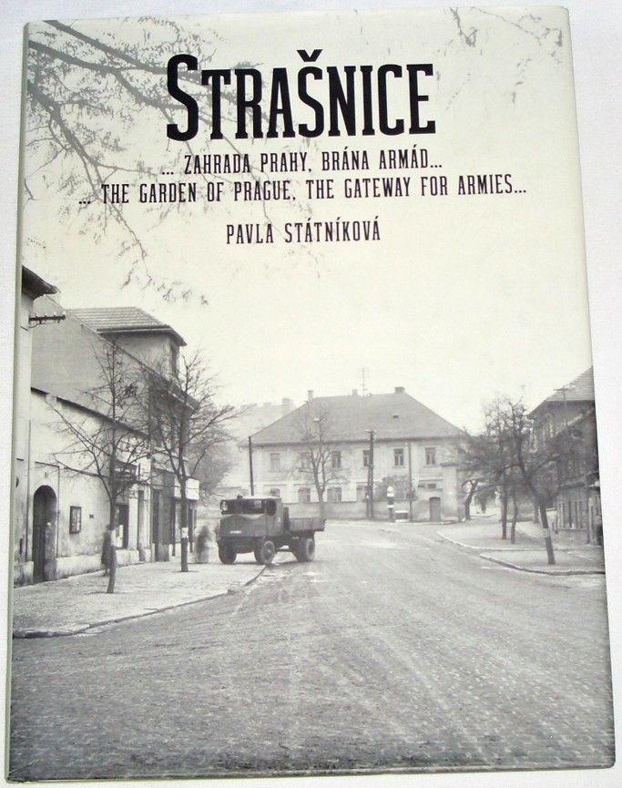 Státníková Pavla - Strašnice... zahrada Prahy, brána armád...