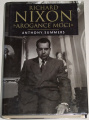 Summers Anthony - Richard Nixon: Arogance moci