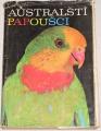 Vašíček Milan - Australští papoušci
