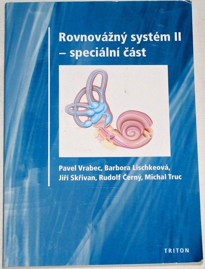 Vrabec, Lischkeová, Skřivan - Rovnovážný systém II (Speciální část)