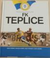 Fotbalové kluby ČR - FK Teplice (Růžička, Jenšík, Kaninský, Jeřábek)