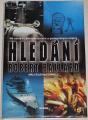 Ballard Robert - Hledání