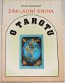 Banzhaf Hajo - Základní kniha tarotu