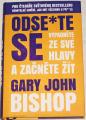 Bishop Gary John - Odse*te se