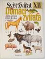 Červená Alena, Anděra Miloš - Svět zvířat XII: Domácí zvířata
