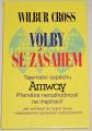 Cross Wilbur - Volby se zásahem